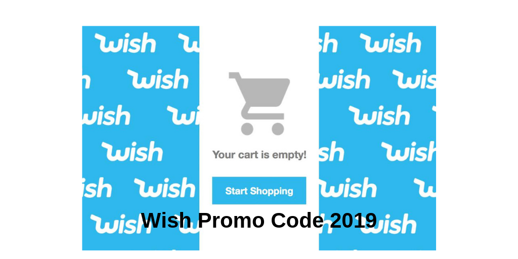 99% (Working) Wish Promo Codes For Existing Customers SEP - 2019